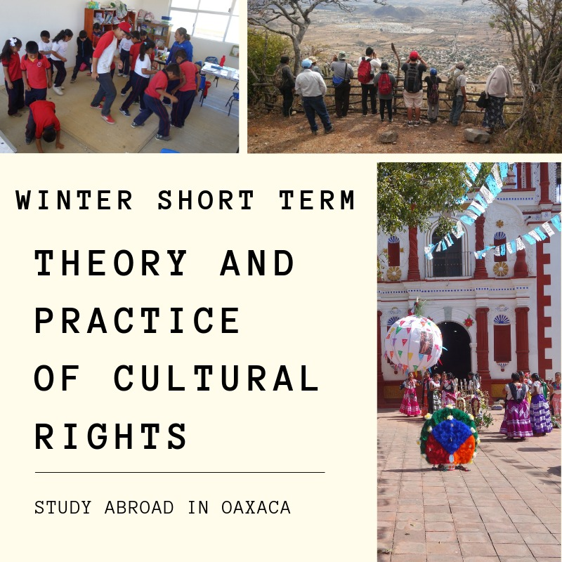 Flyer for Winter Short term study abroad program in Oaxaca, Mexico
